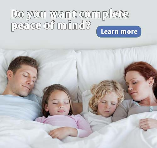 Complete peace of mind